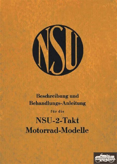Nsu Motorrad Typen by Nsu 2 Takt Motorrad Modelle Behandlungsvorschrift Nsu