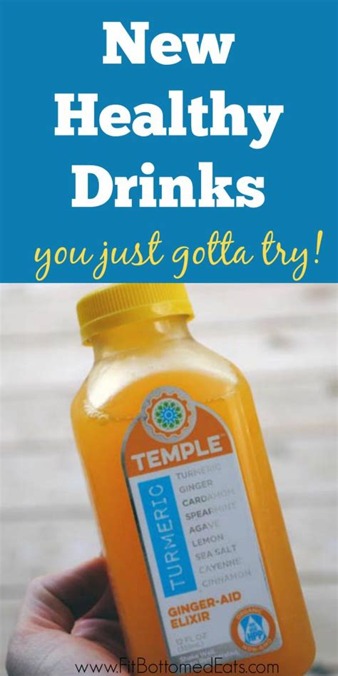 New Products You Ve Gotta Try by 4 New Healthy Drinks Worth Trying