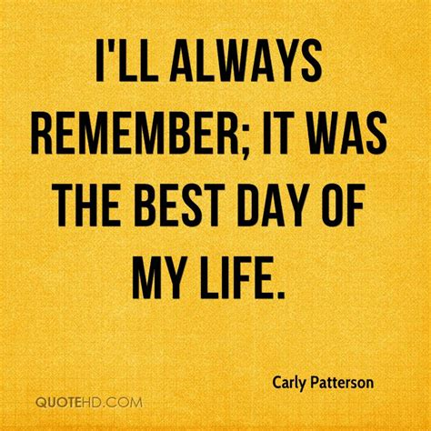 best day of patterson quotes quotehd