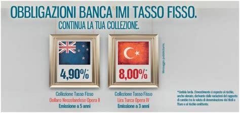 Banca Imi Obbligazioni In Dollari by Obbligazioni Banca Imi In Lire Turche E Dollaro