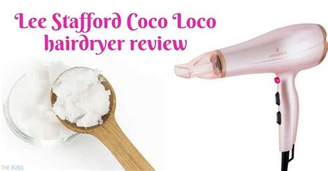 Stafford Hair Dryer by Stafford Coco Loco Hairdryer Review The Fuss