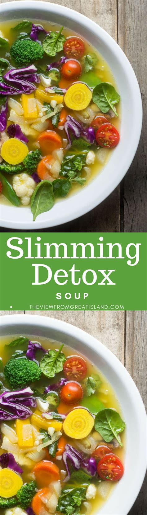 Slimming Soup Detox Diet by Slimming Detox Soup The View From Great Island