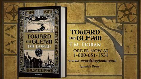 Toward The Gleam toward the gleam book trailer