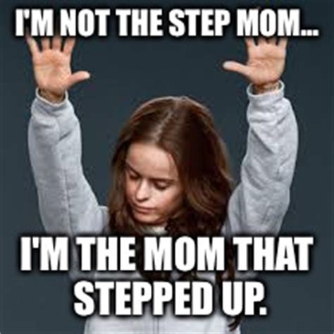 Step Mom Meme - image tagged in oitnb praise jesus imgflip