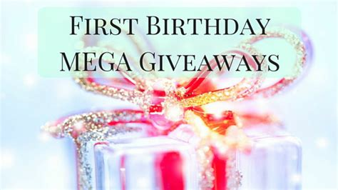 Birthday Giveaways - first birthday mega giveaways cuddle fairy