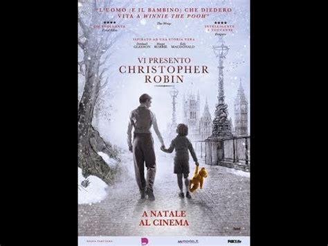 vi presento trailer ita vi presento christopher robin trailer ita ufficiale hd