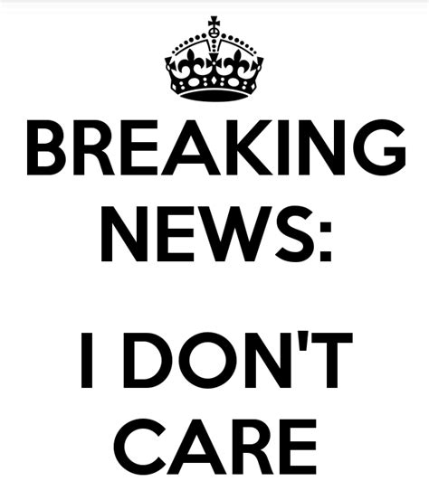 Ido Not Care i don t care
