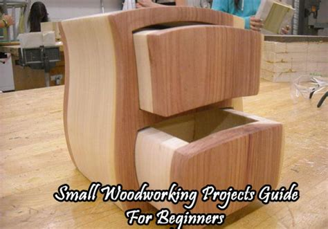 small woodworking projects for beginners small woodworking projects guide for beginners wood