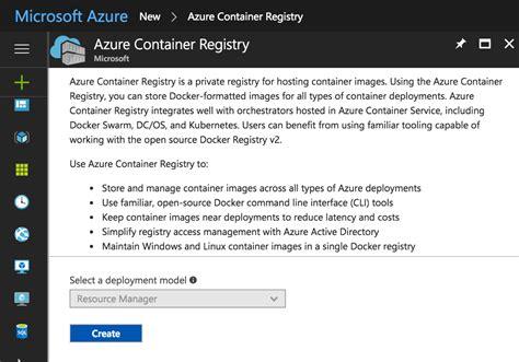 docker quick tutorial azure s container registry with docker quickstart don