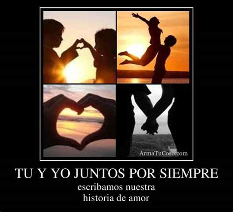 imagenes de amor x siempre juntos tu y yo juntos por siempre