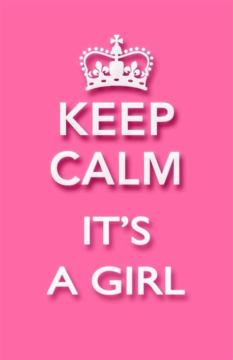 Imagenes De Keep Calm Its A Girl   keep calm it s a girl estamos felices motherhood