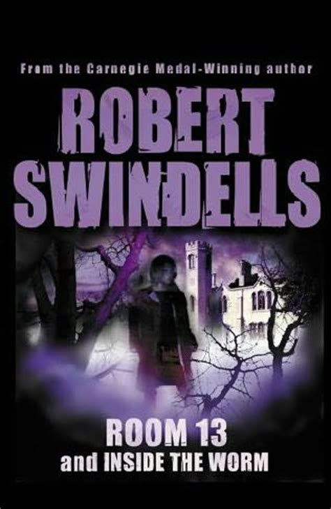 book room 13 room 13 inside the worm by robert swindells