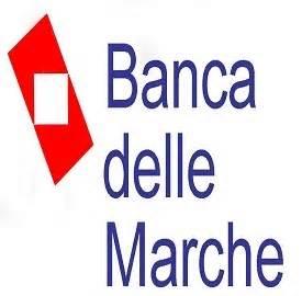 banca marche commissariata banca marche aggiornamenti i sindacati convocati in regione