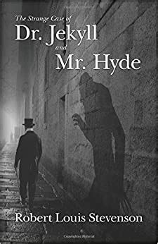 The Strange Case of Dr. Jekyll and Mr. Hyde: Amazon.co.uk