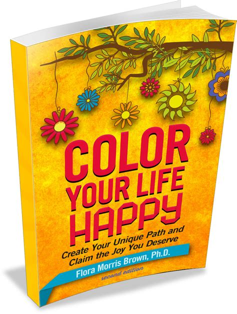 be happy now claim the you deserve books success color your happy