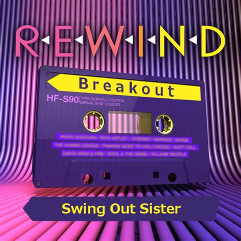 breakout swing out sister video breakout by swing out sister this is my jam