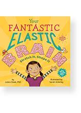 libro your fantastic elastic brain little pickle press