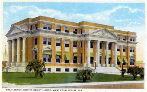 Palm County Florida Court Records Florida Memory Palm County Court House West Palm Florida