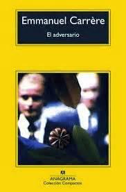 libro ladversaire un libro al d 237 a emmanuel carr 232 re el adversario