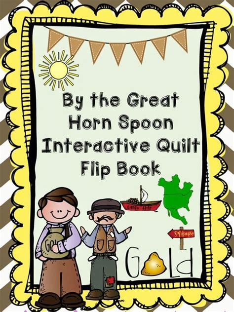 by the great horn spoon weebly by the great horn spoon end of book activities great