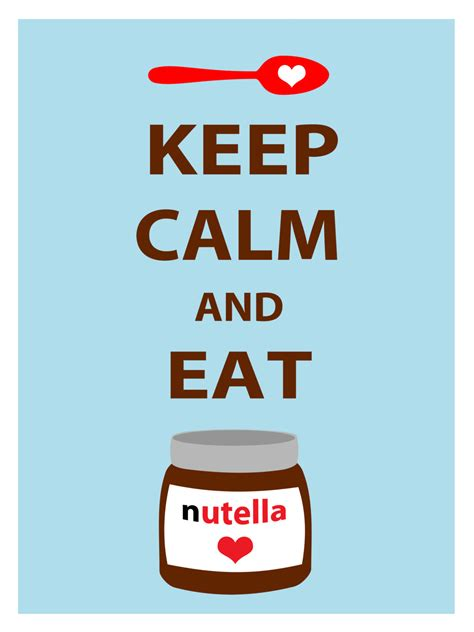 Imagenes De Keep Calm And Nutella | items similar to keep calm and eat nutella poster for your