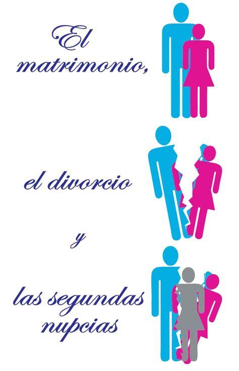 el matrimonio el divorcio y las segundas nupcias el matrimonio divorcio y las segundas nupcias
