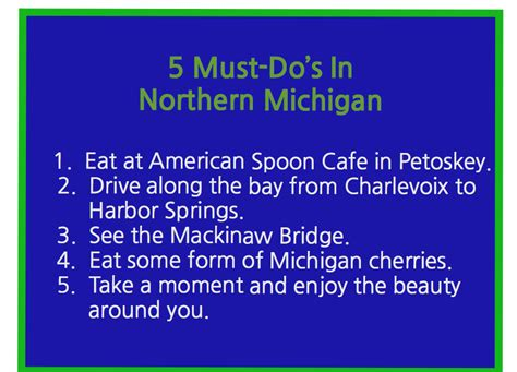 5 Must Dos by 5 Must Do S When Traveling To Northern Michigan