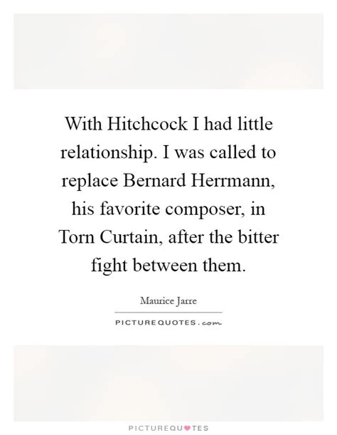 bernard herrmann torn curtain with hitchcock i had little relationship i was called to