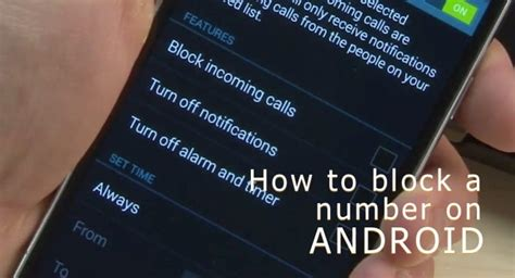android how to block a number how to block a number on android lg samsung htc and other phones