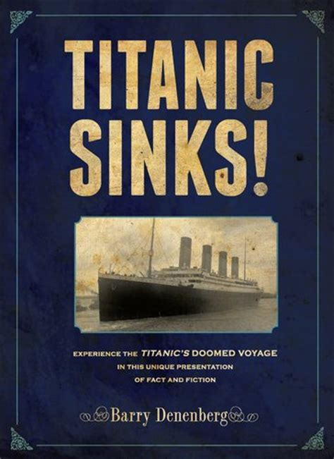 Titanic Sinks Book the book titanic sinks by barry denenberg essential