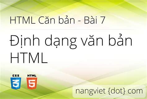 template lop lebaran html b 224 i 7 định dạng văn bản html nắng việt