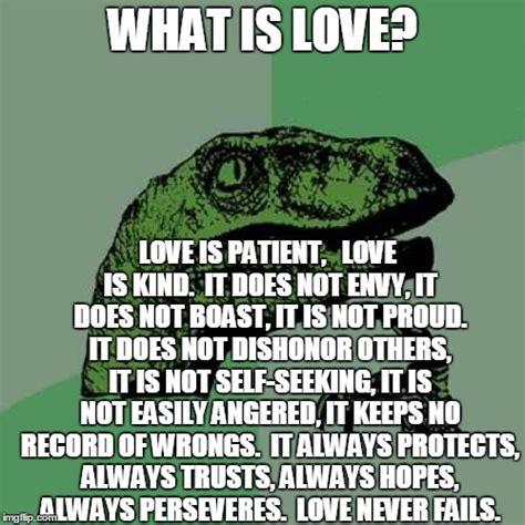 What Is Love Meme - philosoraptor meme imgflip