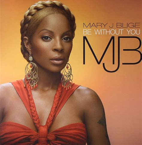 J Blige Album In Stores Today by Scarica La Copertina Cd J Blige Be Without You