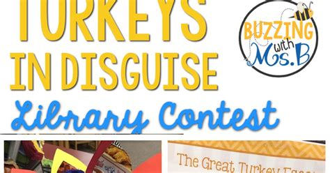 Buzzing With Ms B New - buzzing with ms b turkeys in disguise library contest