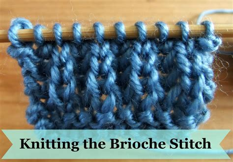 how to take out a knit stitch how to knit the brioche stitch 183 how to knit a brioche