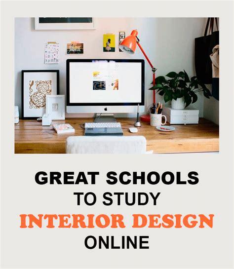 great schools  study interior design  lessenziale