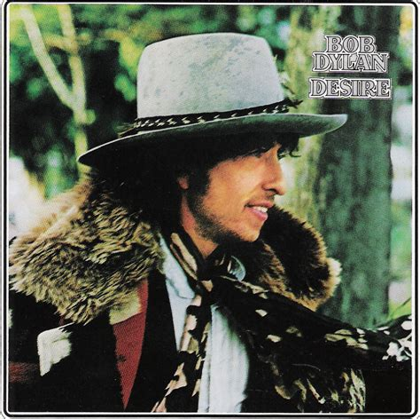 bob dylan album dylan audio bob dylan s desire outtakes are pretty damn cool