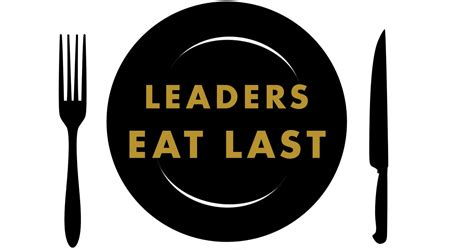 leaders eat last why leaders eat last why some teams pull together and others don t business digest
