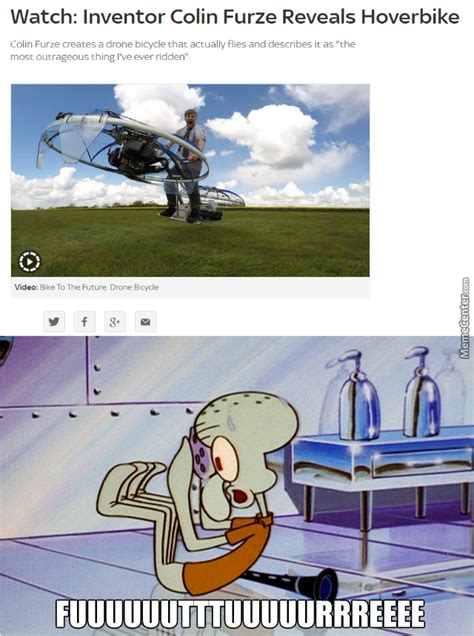 Squidward Future Meme - hoverbike shut up and take my money by trollster091
