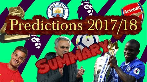 4 payments predictions for 2017 premier league predictions summary 2017 18 youtube