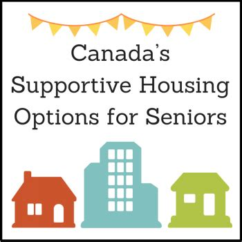 housing options for seniors canada s supportive housing options for seniors