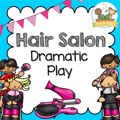 Hair Salon To Play by Dramatic Play Hair Salon Pre K Pages