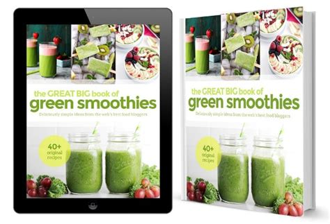 Pdf Les Big Green Cookbook by The Great Big Book Of Green Smoothies Pdf Free
