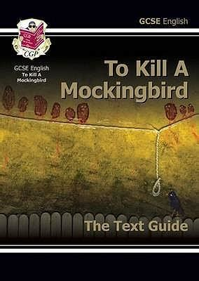 themes in to kill a mockingbird gcse gcse english text guide to kill a mockingbird cgp
