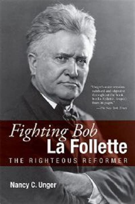 Lafollette Press Records Fighting Bob La Follette
