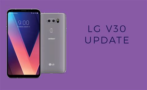 update android lg v30 oreo update verizon update brings thinq ai features and march patch