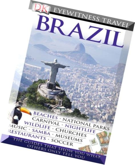 dk eyewitness travel guide brazil books brazil dk eyewitness travel guides dorling