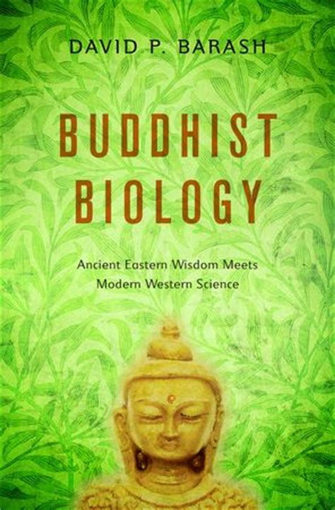 kuda meets the buddha books david barash explores science religion and meaning of
