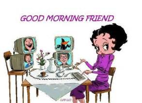Good morning friend betty boop good morning graphics for facebook