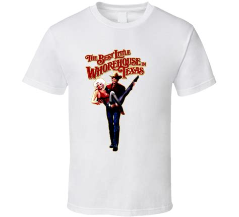 whore house names the best little whore house in texas movie t shirt